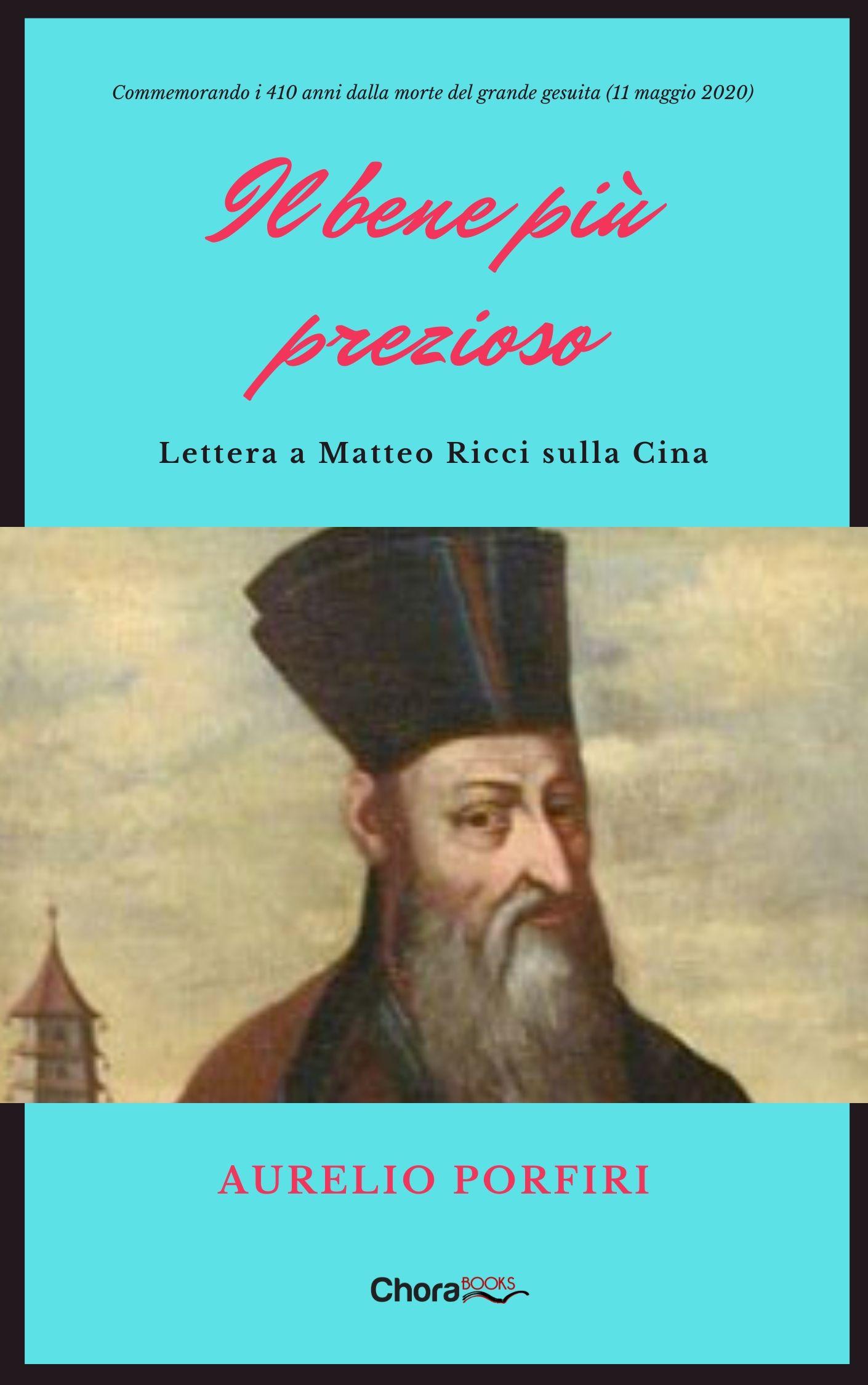 11 maggio, a 410 anni dalla morte lettera al gesuita Matteo Ricci sulla Cina