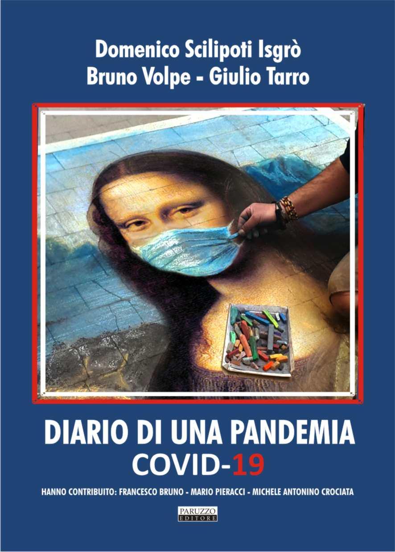 """""""Diario di una pandemia"""": Tarro, Volpe e Scilipoti sul virus che ha sconvolto il mondo"""