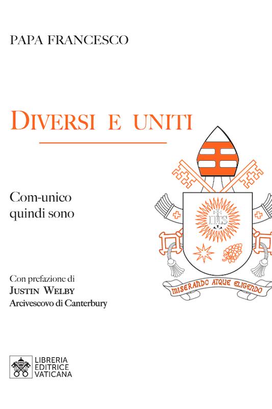 Ecumenismo: diversi e uniti, comunico quindi sono
