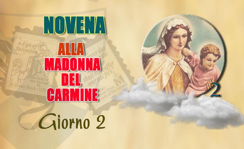 Secondo giorno della novena alla Madonna del Carmelo (8 luglio)