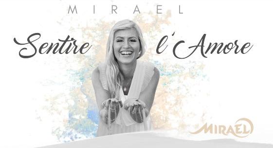 """""""Sentire l'amore"""" di Mirael, quando la musica diventa strumento di evangelizzazione"""