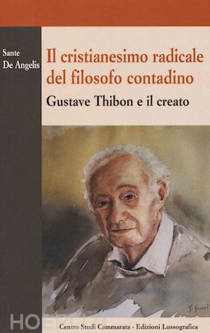 Gustave Thibon, maestro di realismo cristiano