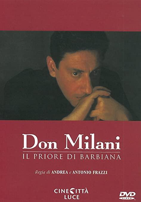 Le molte sfaccettature del personaggio Don Lorenzo Milani