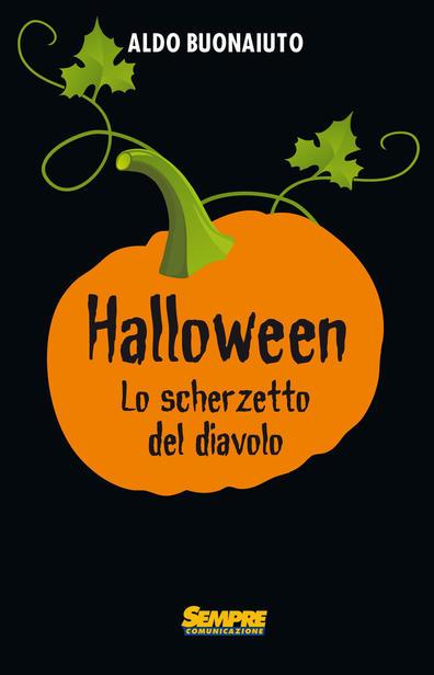 I veri cattolici non festeggiano e non fanno festeggiare ai figli Halloween